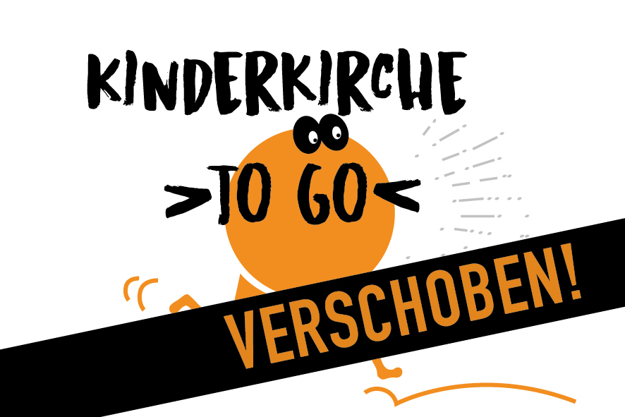 """Kinderkirche """"to go"""""""